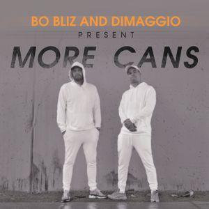 More Cans by Bo Bliz & Dimaggio