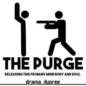 Let The Purge Begin