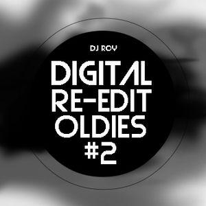 2019 Dj Roy Digital Re-Edit Oldies #2