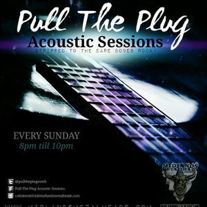 Pull The Plug Acoustic Sessions March 2017
