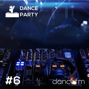 Dance Party - #6 / dancefm