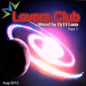 Tech House-Tribal House - Lovers Club 1 Aug-2012 - Mixed by Dj El Loco