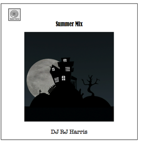 DJ RJ Harris Summer Mix !!