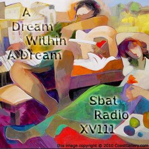 SbatRadio XVIII - A Dream Within A Dream