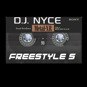 D.J. NYCE - FREESTYLE 5 (REWORKED)