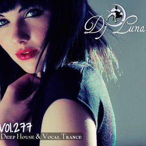 PROGRESSIVE HOUSE TECH HOUSE - DJ LUNA - VOL.277