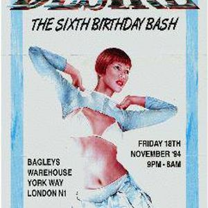Desire 6th Birthday Bash @ Bagleys London 1994 - Swift & Zinc