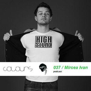 Colours Podcast 037 - Mircea Ivan