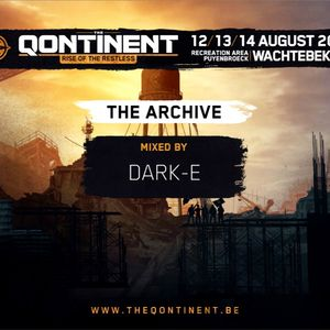 Dark-E @ The Qontinent 2016 - Rise Of The Restless - Warm-Up