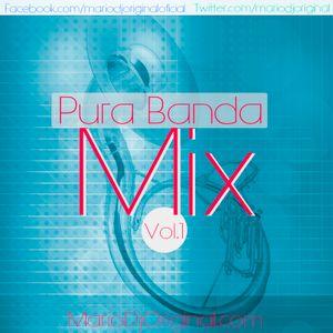 Pura Banda Mix Vol. 1 By MarioDjOriginal