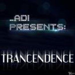 ADI Presents Trancendence Episode 14