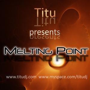 Titu - Melting Point 050 [June 2011]