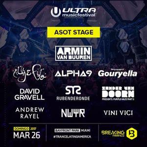 David Gravell - Live @ Ultra, Miami 2017 (ASOT) [Free Download]