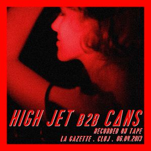 HIGH JET b2b CΛNS @ La Gazette/Cluj/06.04.2013 - recorded on tape