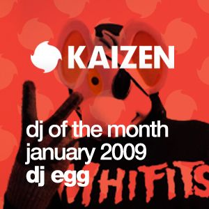 DJ of the Month January 2009 - DJ Egg