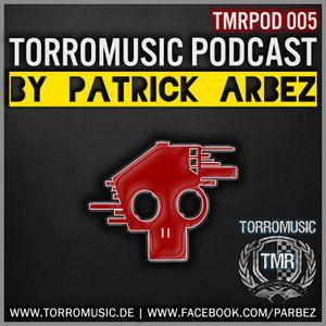TMR Podcast 005 by Patrick Arbez -liveact-