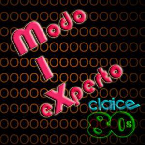 DJCLAICE - MODO EXPERTO MIX 80s