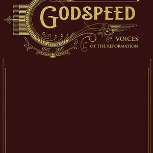 David Teems, Godspeed Voices of The Reformation