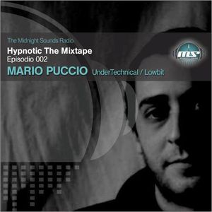 The MidNight Sounds Radio Pres Hypnotic THE MIXTAPE episodio 002 Mario Puccio