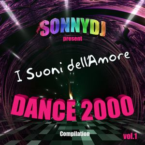 I Suoni dell'Amore - dance 2000 - vol.1 - Mixed and Selected by SonnyDj