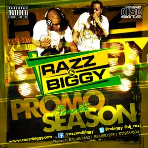RAZZ AND BIGGY PRESENTS PROMO SEASON