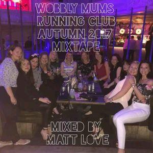 Wobbly Mums Running Club Autumn 2017 Mixtape