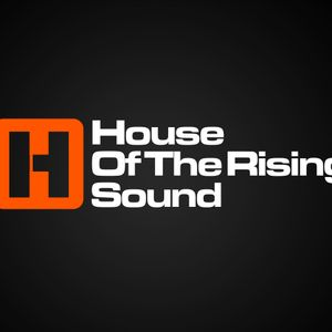 House Of The Rising Sound Radio Show with Richmonde #12