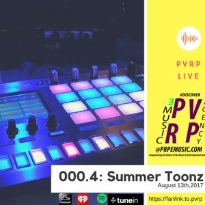 PVRP Live 000.4: Summer Toonz