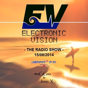 Electronic Vision Radio Show 020 - mixed by Ionic X