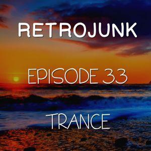 Retrojunk - Trance #33