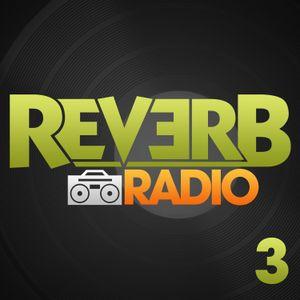 Reverb Radio Episode 3