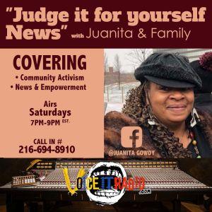 Judge it for Yourself Newstalk w/Juanita Gowdy & Friends 8/17/19