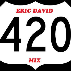 ERIC DAVID - 420 Mix (Live at Studio 20)