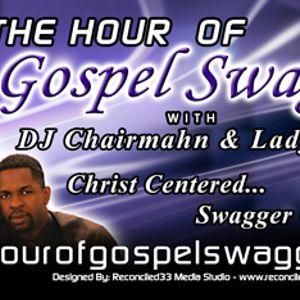 Hour of Gospel Swagger Episode 072212