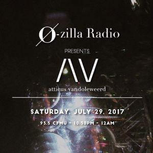 Atticus Van Doleweerd Live @ O Zilla Radio [July.29.2017]