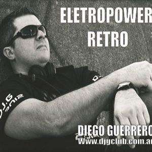 ELECTROPOWER RETRO 106 - RADIO SHOW - DIEGO GUERRERO
