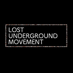 LUM - Lost Underground Movement - Promo Spring 2016 DJ Set
