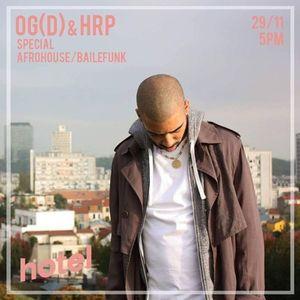 OG.D b2b HRP baile/afrohouse special
