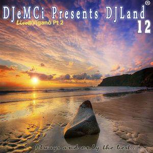 DJeMCi Pres. DJLand 12(Live@Viganò - MB) Pt.2
