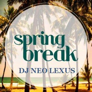Spring Break-Summer 2013 DJ NEO LEXUS