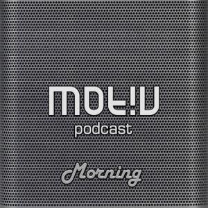 Motiv Podcast 401 - Funky-Hop (Morning Motiv)