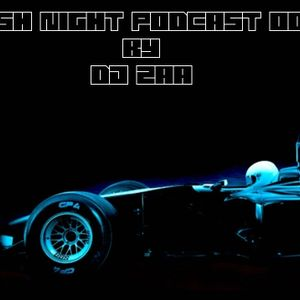 RUSH NIGHT PODCAST SPECIAL GUEST DJ ZAA