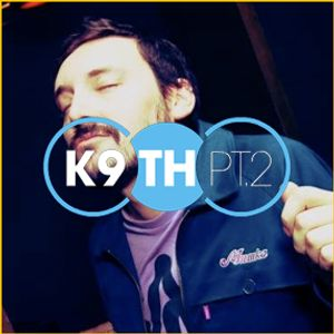 DJ Manaia - 9 Tracks I'm Gonna Play With Love At K9th MiniMix