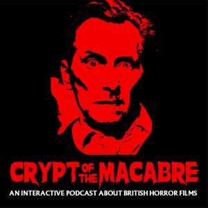 Episode 37: Raw Meat & The Reptile or Mind The Doors!