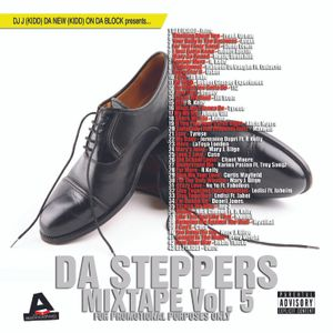 Da Steppers Mixtape Vol.5