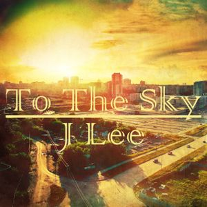 To the Sky (House Mix)