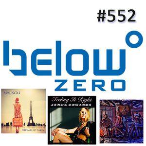 Below Zero Show #552