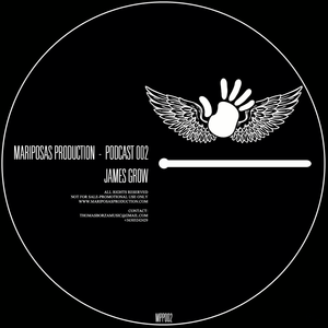 Mariposas Podcast 002 mixed by JAMES GROW ( 03 / 2013 )