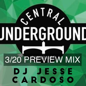 Central Underground Preview Mix