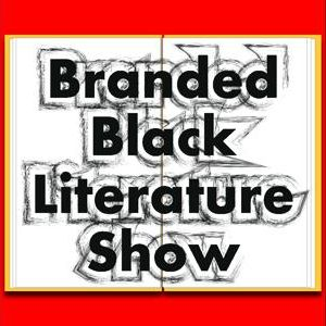 (Make your comic digital) The Branded Black Literature Show
